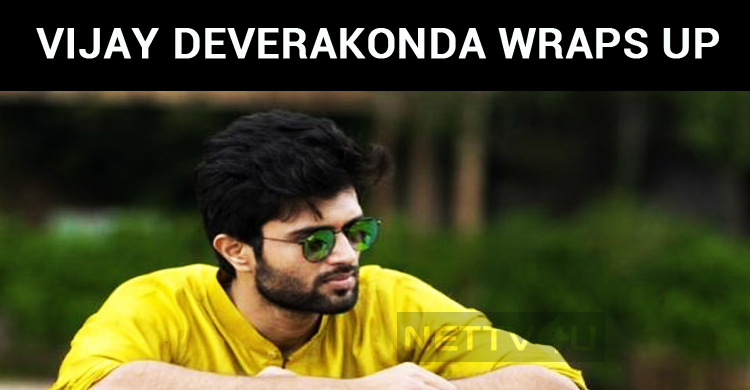 Vijay Deverakonda Wraps Up The Current Schedule Of Dear Comrade!