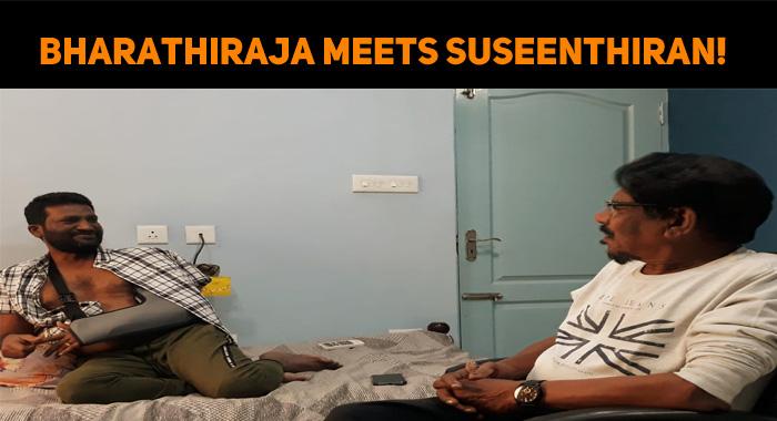 Bharathiraja Meets Suseenthiran!