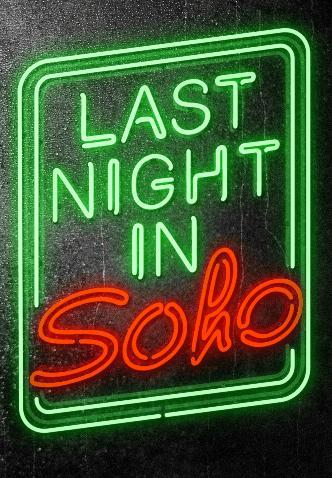 Last Night In Soho Movie Review