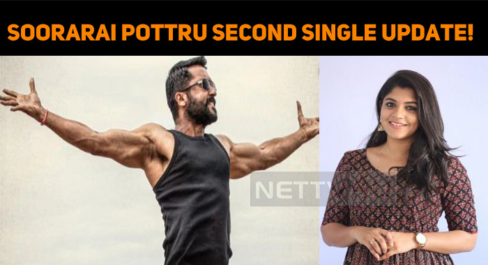 Soorarai Pottru Second Single Update!