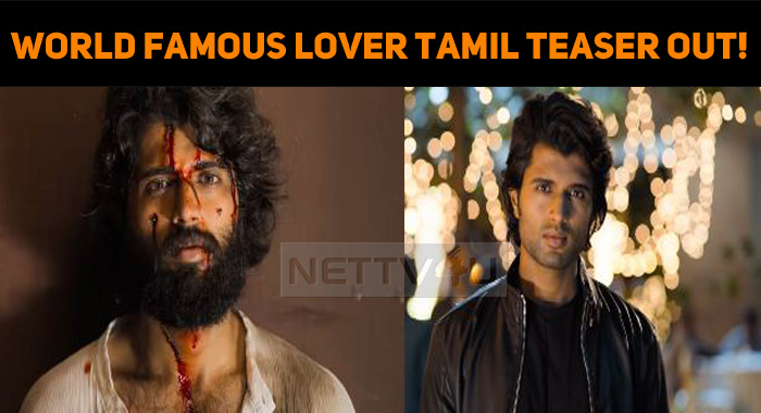 World Famous Lover Tamil Teaser Out!