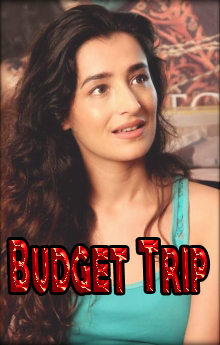 Budget Trip Movie Review Hindi Movie Review