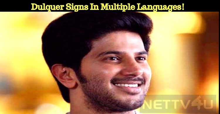 Dulquer Signs In Multiple Languages!