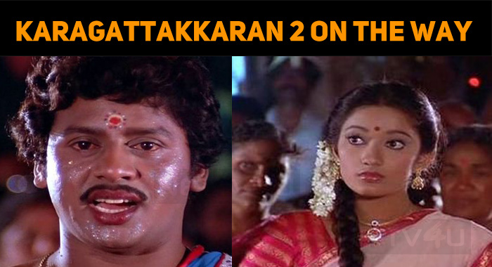 Karagattakkaran Sequel Coming Soon!