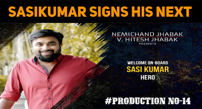 Nemichand Jhabak's Next Is With Sasikumar!
