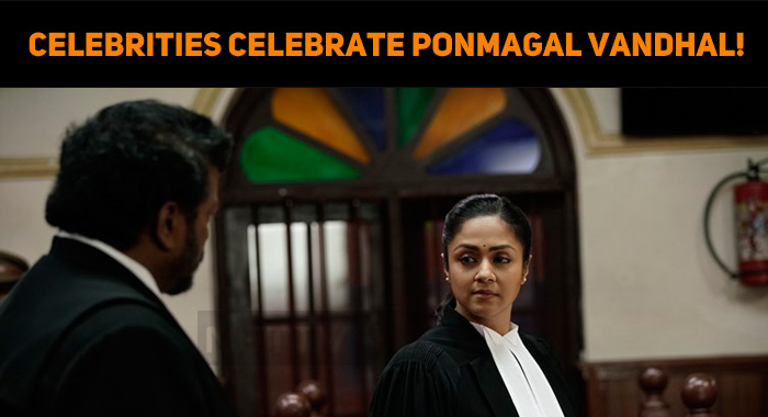 Celebrities Celebrate Ponmagal Vandhal!