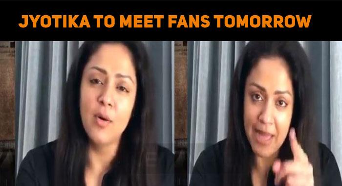 Jyotika To Meet Fans Tomorrow!