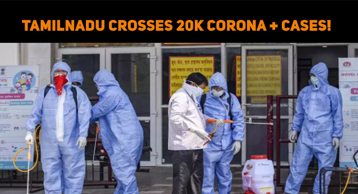 Tamilnadu Crosses 20k Corona Positive Cases!