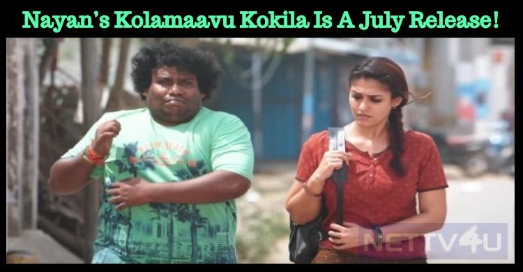 Nayan's Kolamaavu Kokila Is A July Release!