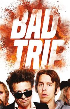 Bad Trip Movie Review
