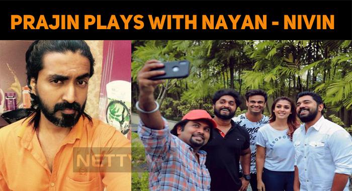 Prajin To Play Nayan's Villain!