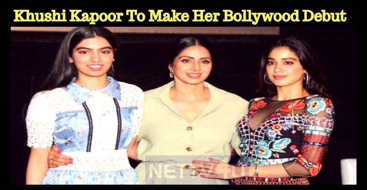 Khushi Kapoor To Make Her Bollywood Debut Soon?..