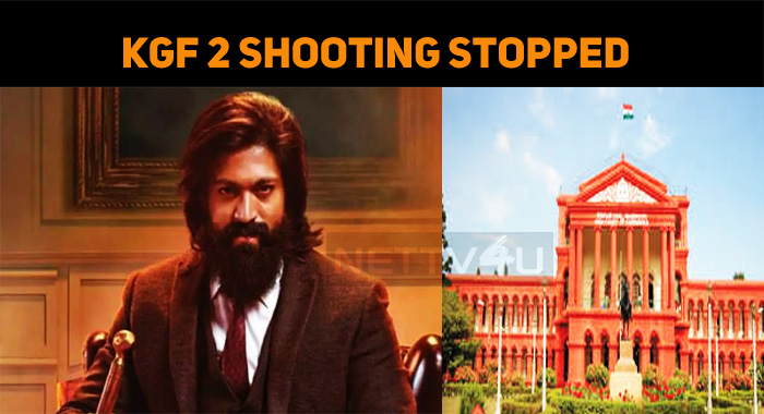 KGF Chapter 2 Shooting Stopped!