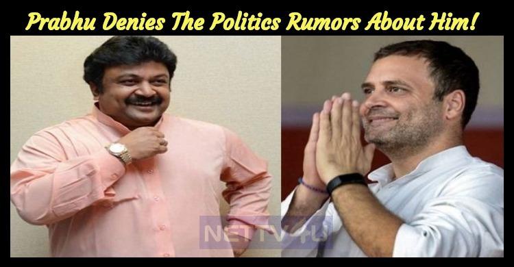 Prabhu Denies The Politics Rumors About Him!