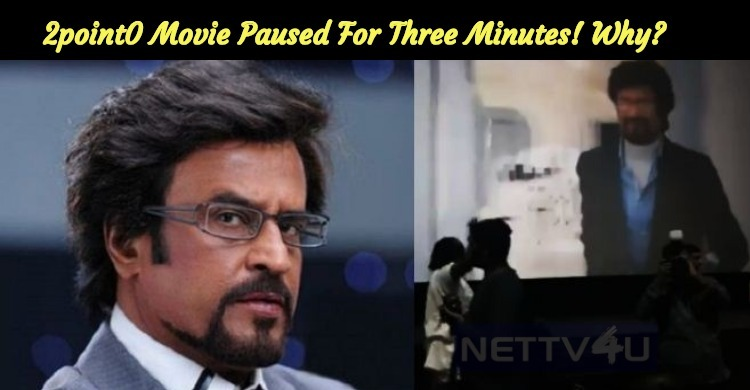 2point0 Movie Paused For Three Minutes And The Reason Is Here…