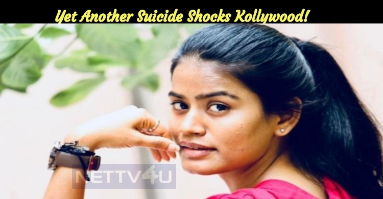 Yet Another Suicide Shocks Kollywood!