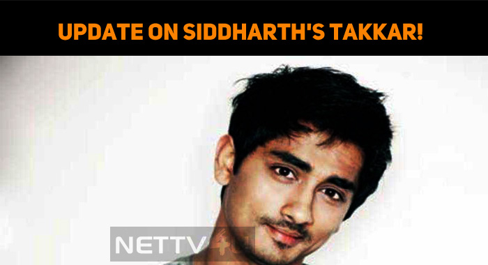 Latest Update On Siddharth's Takkar!