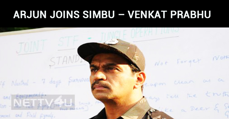 Arjun Joins Simbu – Venkat Prabhu Movie!