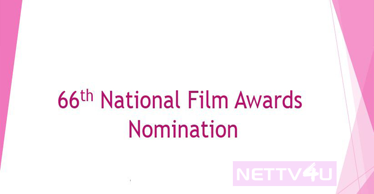Information and Broadcasting Ministry Announces 66th National Film Awards!
