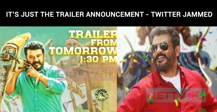 It's Just The Trailer Announcement - Twitter Jammed With Thala Ajith's Viswasamana Fans Tweets