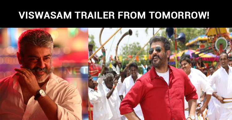 Viswasam Trailer To Hit The Internet Tomorrow!
