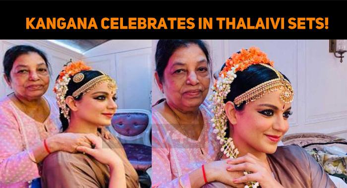 Kangana Celebrates In Thalaivi Sets!