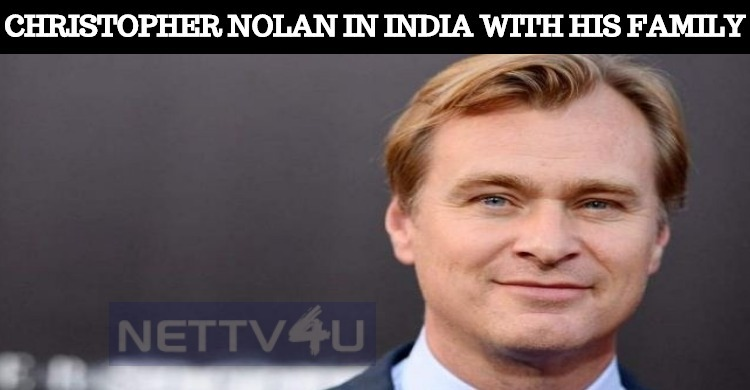 Christopher Nolan Visits India With His Family!