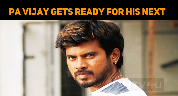 Pa Vijay To Direct His Next!