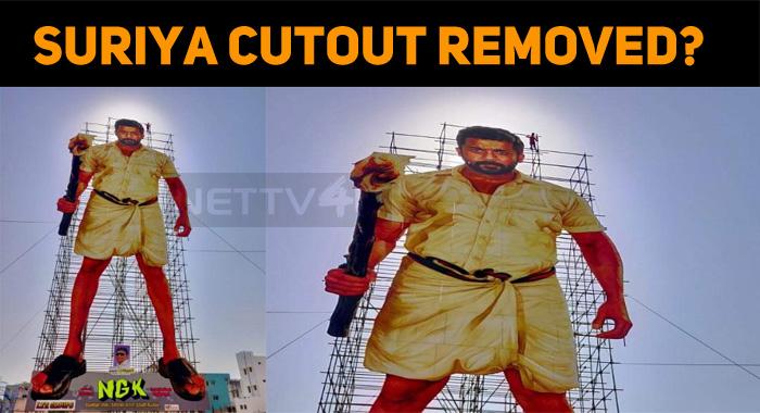 Suriya's Cutout Removed?