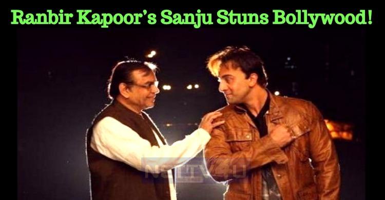 Ranbir Kapoor's Sanju Stuns Bollywood!