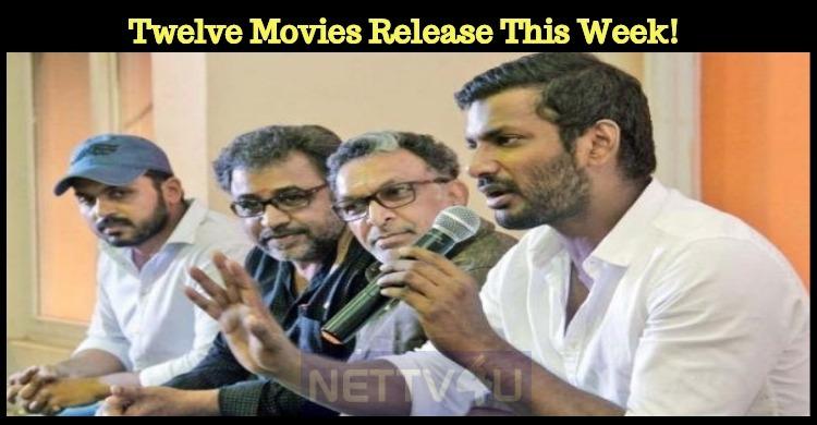 Twelve Movies Release This Week! What Happened To Nadigar Sangam Rules?
