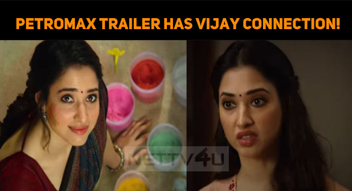 Tamannaah's Petromax Trailer Has Thalapathy Vijay Connection!