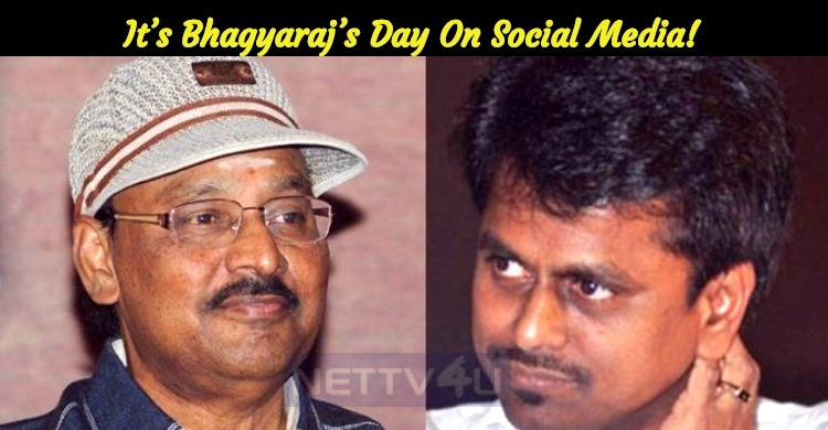 It's Bhagyaraj's Day On Social Media!