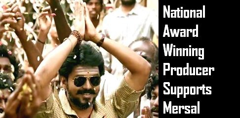 National Award Winner Supports Mersal!