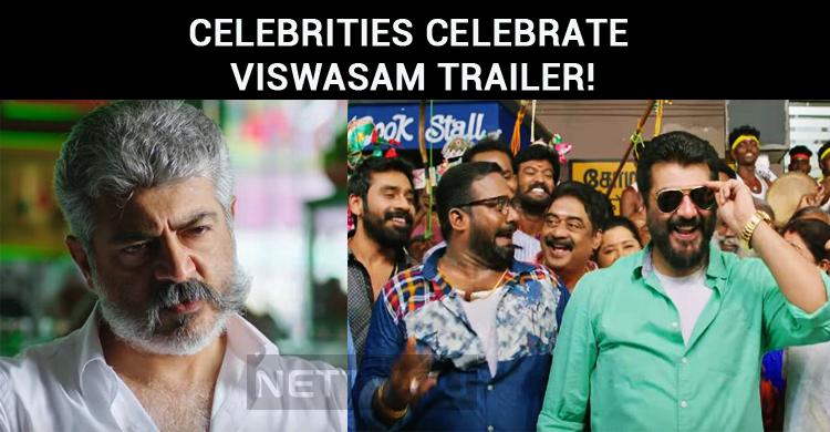 Celebrities Celebrate Viswasam Trailer!