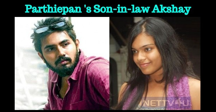 He Is Parthiepan's Son-in-law!