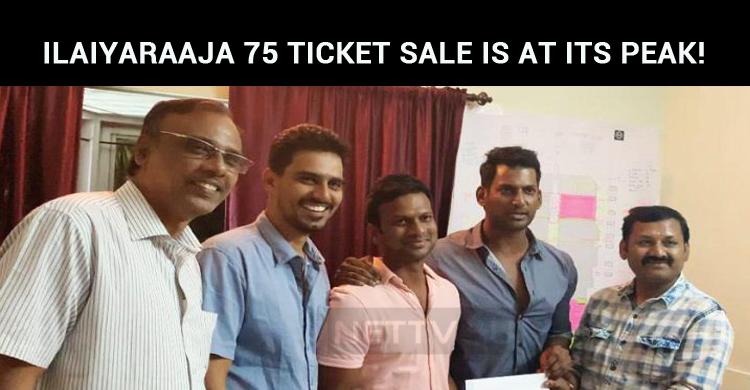 Ilaiyaraaja 75 Ticket Sale Is At Its Peak!