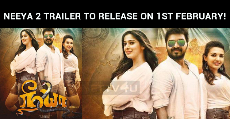 Neeya 2 Trailer To Release On 1st February!