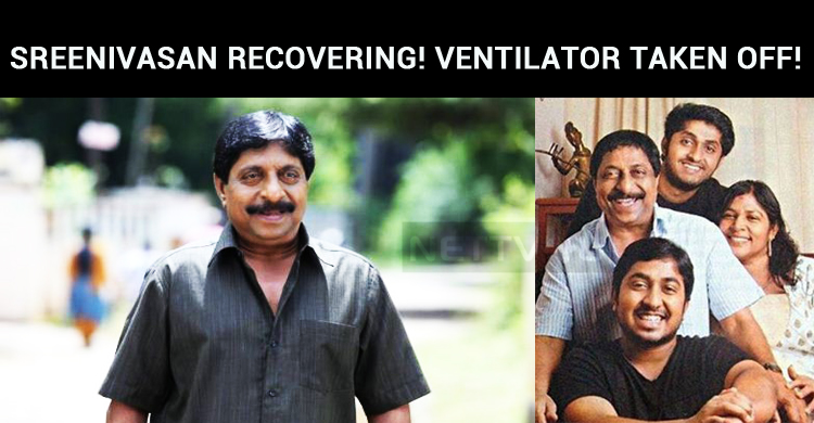 Sreenivasan Is Recovering! Ventilator Taken Off!