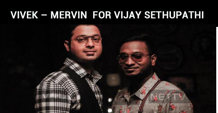 Vivek – Mervin To Compose Music For Vijay Sethupathi's Next!