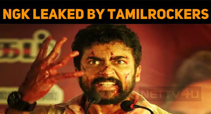 NGK Leaked Online – Tamilrockers' Atrocities