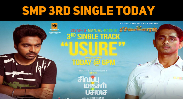 Siddharth – GV Prakash's SMP 3rd Single To Be Out Today!
