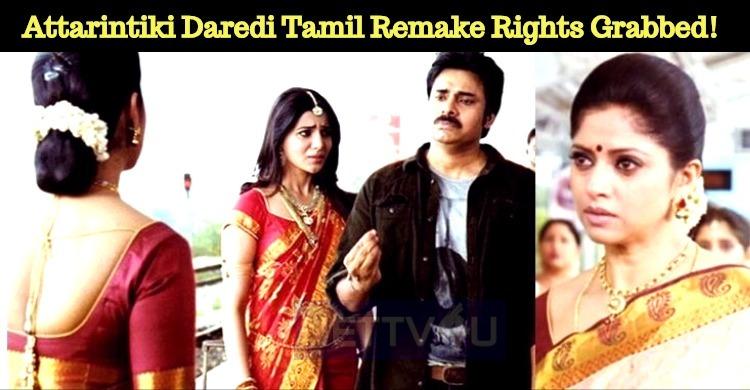 Attarintiki Daredi Tamil Remake Rights Grabbed!