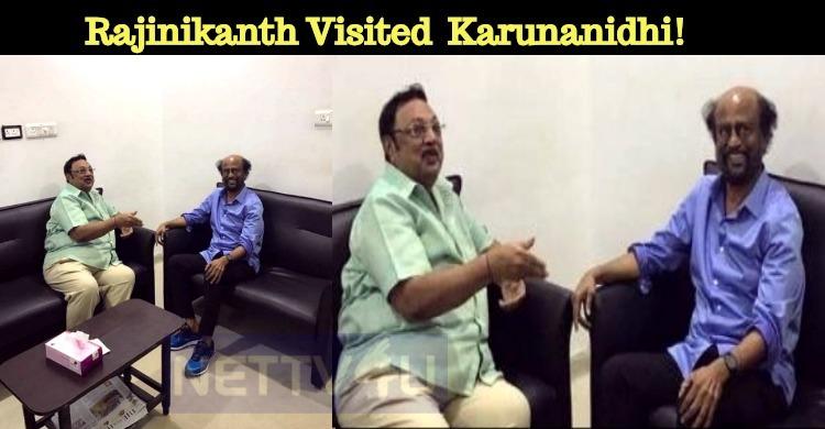 Superstar Rajinikanth Visited Kalaignar Karunanidhi!