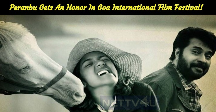 Peranbu Gets An Honor In Goa International Film Festival!