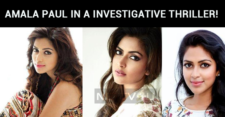 Amala Paul's Next Is A Real-life Investigative ..