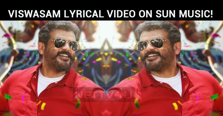 Viswasam Lyrical Video On Sun Music!