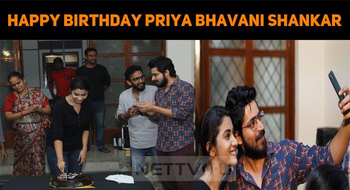 Priya Bhavani Shankar Celebrated Her Birthday In The Sets Of Her Next Film!