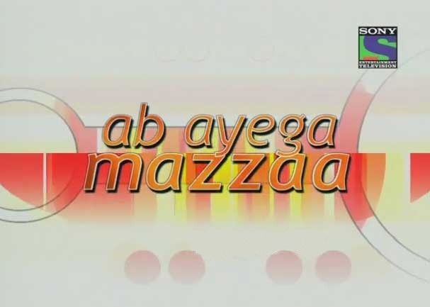Ab Ayega Mazzaa