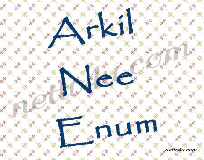 Arkil Nee Enum